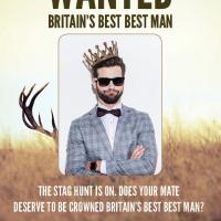 The Hunt Is On For Britain's Best Best Man!